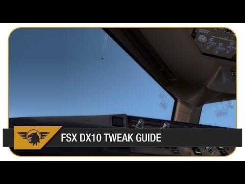 FSX DX10 TWEAK GUIDE 2014