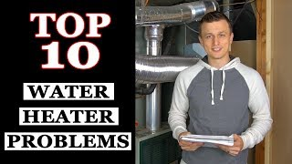 Top 10 Water Heater Problems