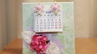 Скрапбукинг. Настольный календарь в подарок.