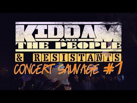 KIDDAM AND THE PEOPLE & Résistants #1 - Concert Sauvage Paris 05-05-17