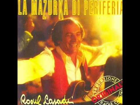 Raoul Casadei - La mazurka di periferia