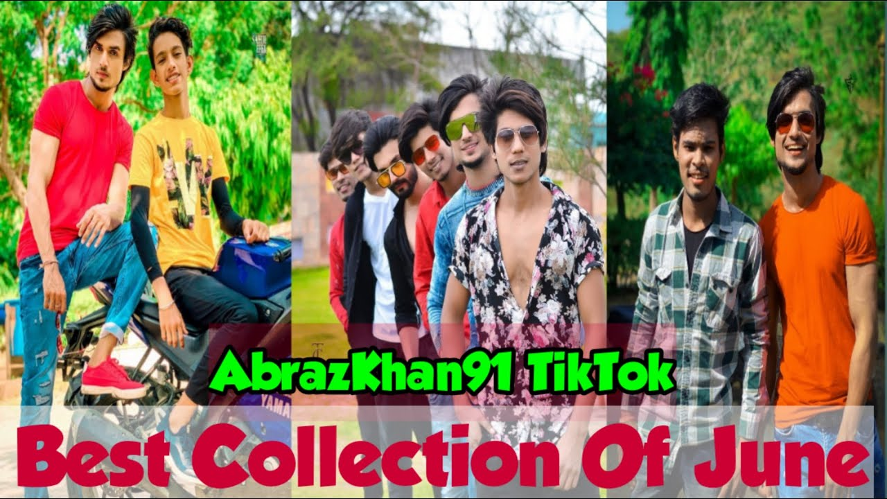 Abrazkhan91 TikTok Best Collection Of June | Super 30 Videos Abraz khan Viral Videos | @Abrazkhan