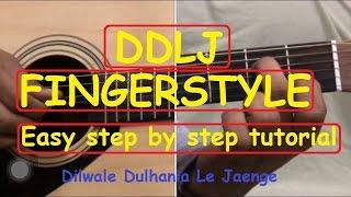 DDLJ Guitar fingerstyle/tabs lesson|dilwala dulhania le jaenge|tujhe dekha to ye jana sanam Guitar