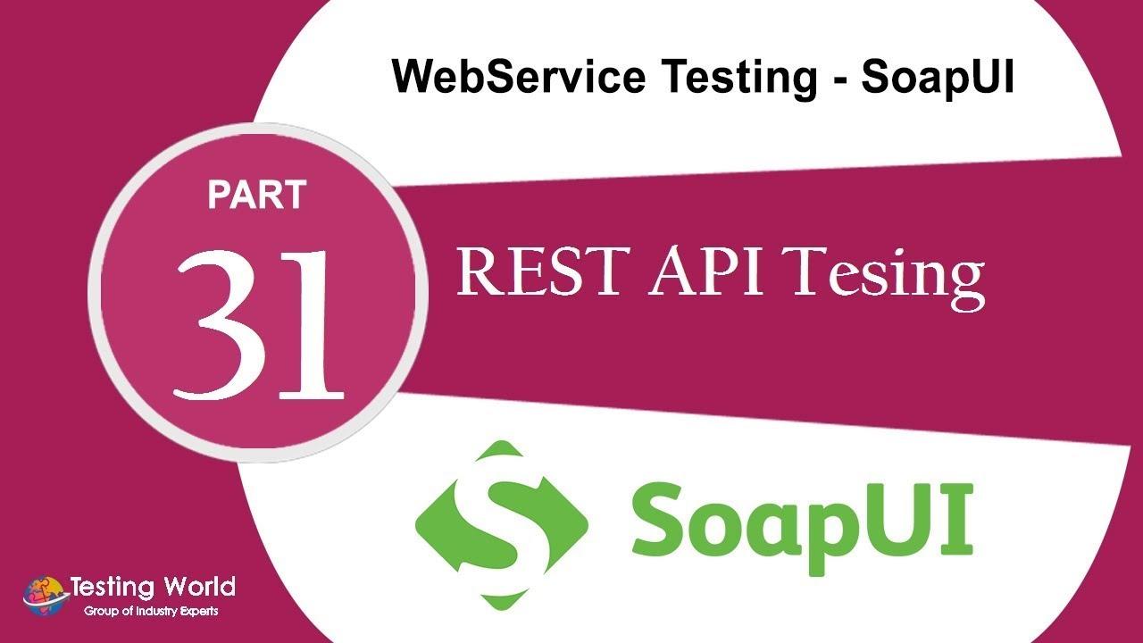 Webservice testing soapui tut 232 rest api testingsoapui webservice testing soapui tut 232 rest api testingsoapui certification 91 8743913121100 baditri Images