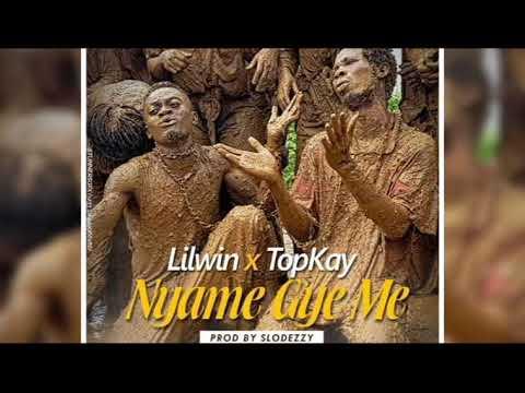 Lil Win ft. Top Kay (Nyame Gye Me)