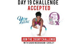 """Day 19: Serge 28 Day """"You Got This Challenge"""" with Shani McGraham-Shirley"""