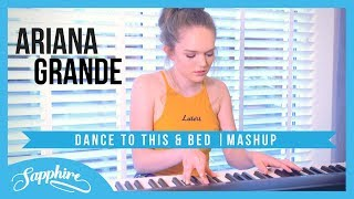 Baixar Ariana Grande MASHUP // Bed & Dance To This | Sapphire