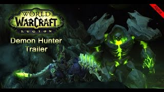 Alpha World of Warcraft: Legion - Short Demon Hunter trailer