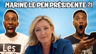 ET SI MARINE LE PEN ÉTAIT PRÉSIDENTE DE LA RÉPUBLIQUE !!!