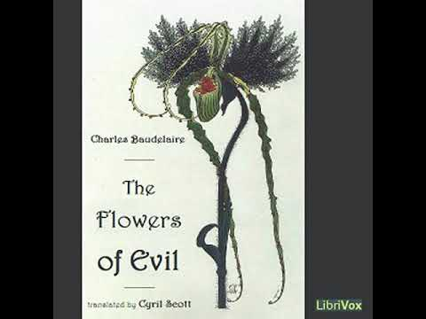 The Flowers Of Evil By Charles BAUDELAIRE Read By Various   Full Audio Book