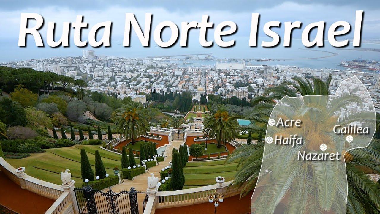 De Galilea a Haifa, ruta norte - ISRAEL 7