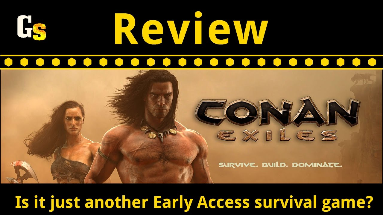 Conan Exiles Review - Is it just another Early Access survival game