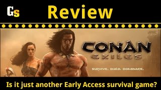 Conan Exiles Review - Is it just another Early Access survival game?