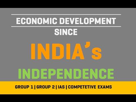 Economy - India Economic Development Since Independence [1947 -2016]