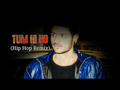 Aashiqui 2 Tum Hi Ho (Hip hop Remix)Ft.Sagar Kanojiya|MSA Team Present