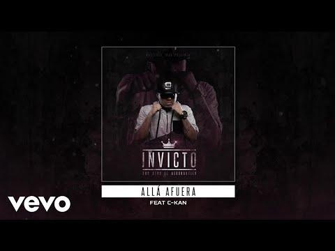 Don Aero - Allá Afuera (Audio) ft. C-Kan