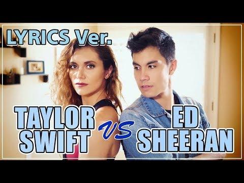 LYRICS Ver. | Taylor Swift VS Ed Sheeran MASHUP!! KHS ft. Alyson Stoner & Sam Tsui