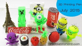 3D Printing Pen Creations 2015-07 by Creative World/CreativeWorldHD