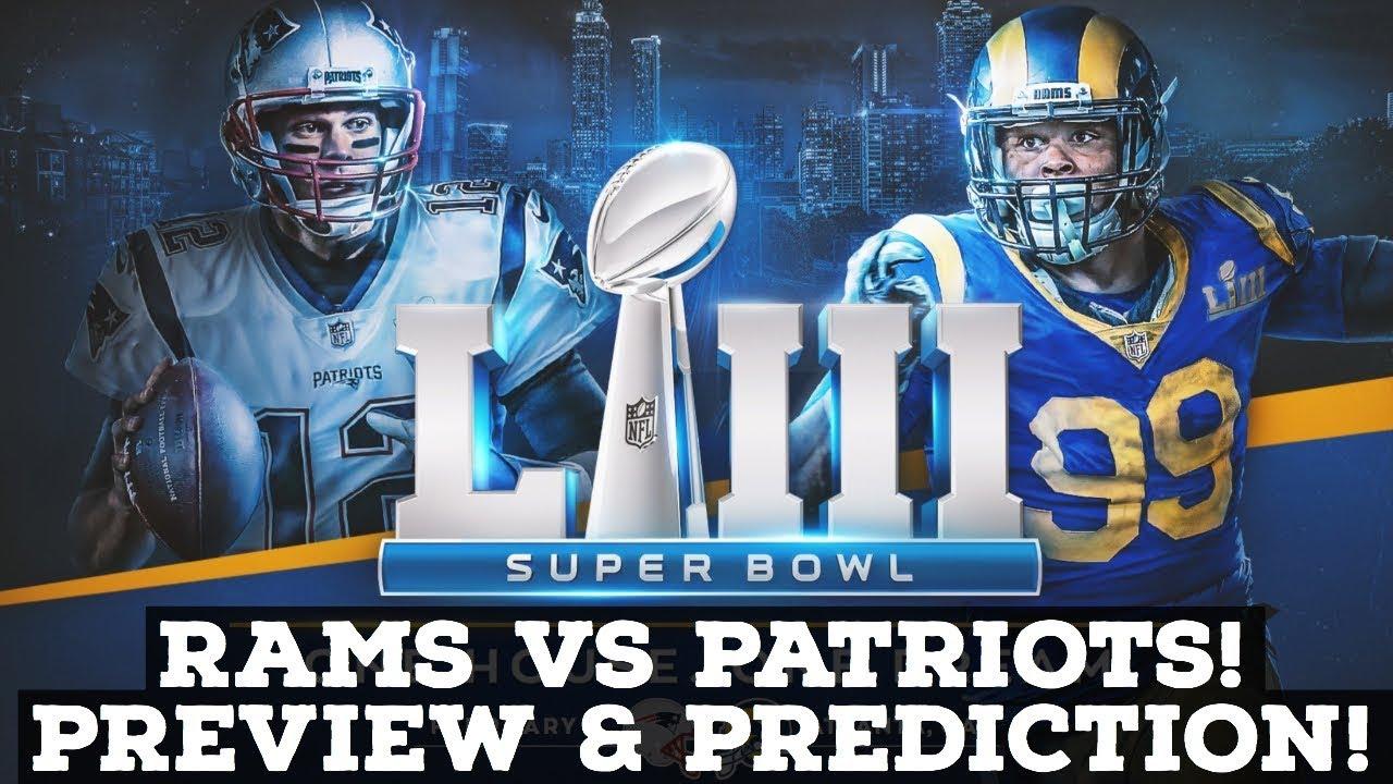 19a1dd5b5d7 Superbowl 53  New England Patriots Vs. Los Angeles Rams! PREVIEW    PREDICTION!