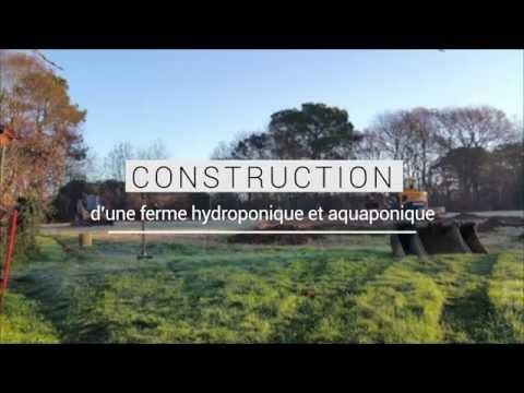 Construction d'une ferme aquaponique et hydroponique en France