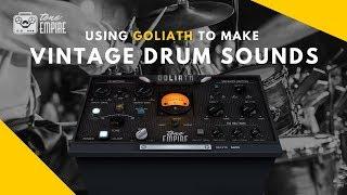 Erstellen von Vintage-Drum-Sounds mit GOLIATH - VST-AU-AAX Plugin