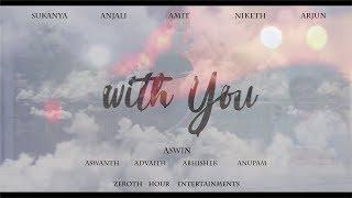 With You | Malayalam Short Film 2019 | Aswin Pramod | Jangospace