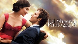 Repeat youtube video Photograph- Ed Sheeran (Me Before You OST)