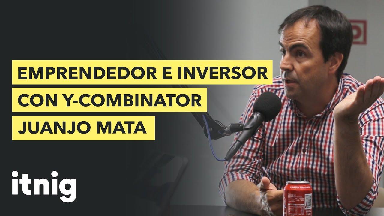 Emprendedor e inversor con Y Combinator - Juanjo Mata - Podcast 109