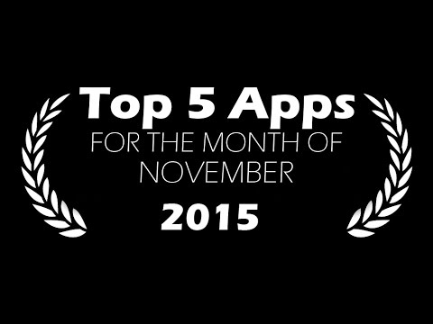 Top 5 Apps For The Month November 2015