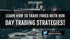 Learn how to trade Forex with our day trading strategies!