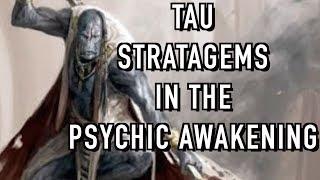 The NEW T'au Empire Stratagems in the Psychic Awakening Warhammer 40k