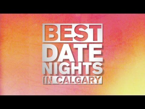 Best Date Nights in Calgary