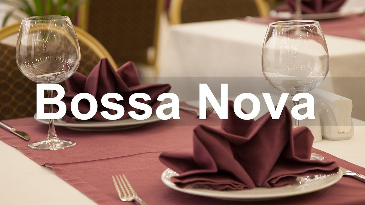 Elegant Bossa Nova Jazz - Restaurant Bossa Nova and Jazz Music for Exquisite Dinner