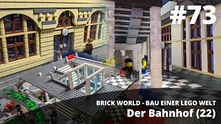 BRICK WORLD LEGO UPDATE (73) • The Train Station (22)