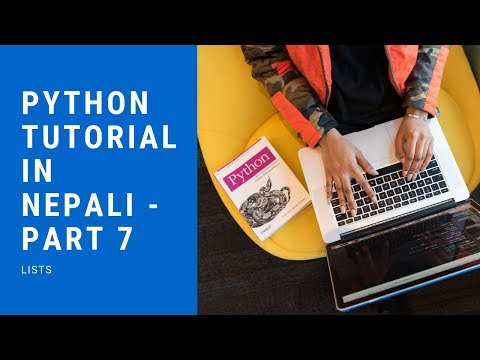 Python Tutorial in Nepali - Part 7 (Lists) thumbnail
