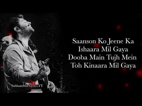 Download Saanson Ko (LYRICS) - Arijit Singh I  SubhamMix Lyrics