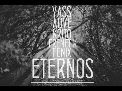 [ETERNOS] - Yass, Auve, Krito, Frenetik, Fénix (2014)