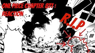 "One Piece Chapter 877 Reaction - ""A Shocking Sacrifice"""