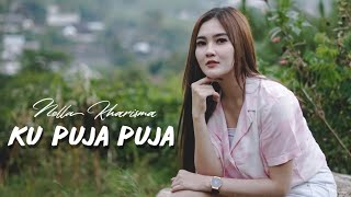 Download Lagu Nella Kharisma - Ku Puja Puja [OFFICIAL] mp3