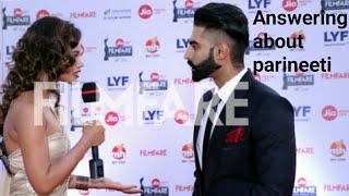 Parmish verma telling about parineeti # viral punjabi media