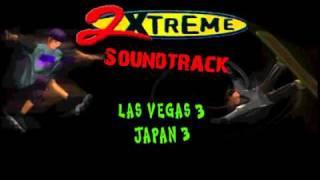 2Xtreme Soundtrack - Track 6: Las Vegas 3; Japan 3