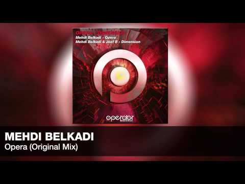 Mehdi Belkadi - Opera (Original Mix) [Operator Records] [#OR31]