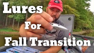 Bass Fishing the Summer to Fall Transition  These are the Lures I Use