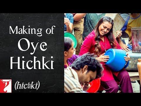 Making of Oye Hichki Song   Hichki   Rani Mukerji   In Cinemas Now