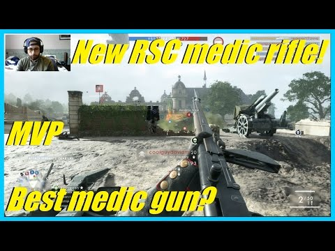 Battlefield 1 - The new RSC 1917 factory, best medic gun now? Super powerful gun! (MVP)