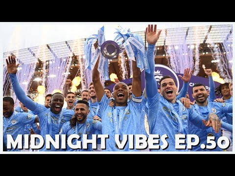 CHELSEA AND LIVERPOOL MAKE TOP 4 End of Season awards! | Midnight Vibes Ep50