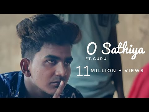 O Saathiya | Official Music 2018 | Guru | Sad Song 2018 | Love Story Song | Music Man Rahul