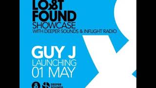 Guy J -  Lost & Found Showcase with Deeper Sounds - Emirates Inflight Radio - May 2020