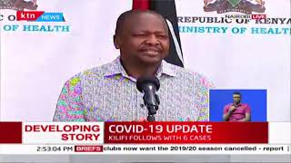 CS Kagwe: I have a son and niece who have also been quarantined and i personally have been tested