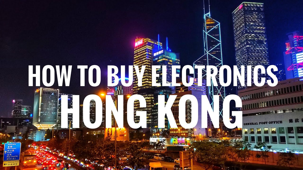 How to buy electronics CHEAP in Hong Kong